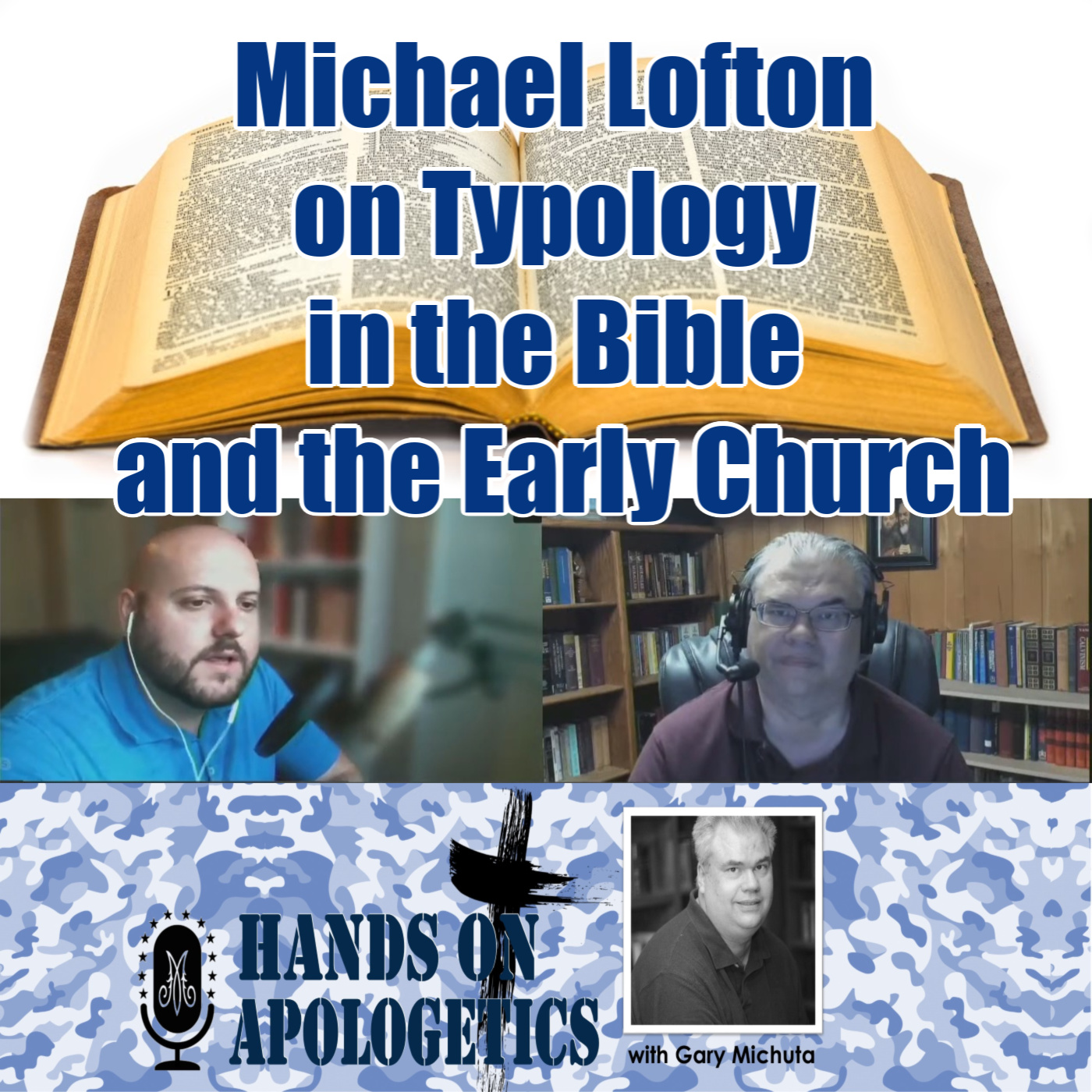 19 Jun 2020 – Michael Lofton on Typology in the Bible and Early Church