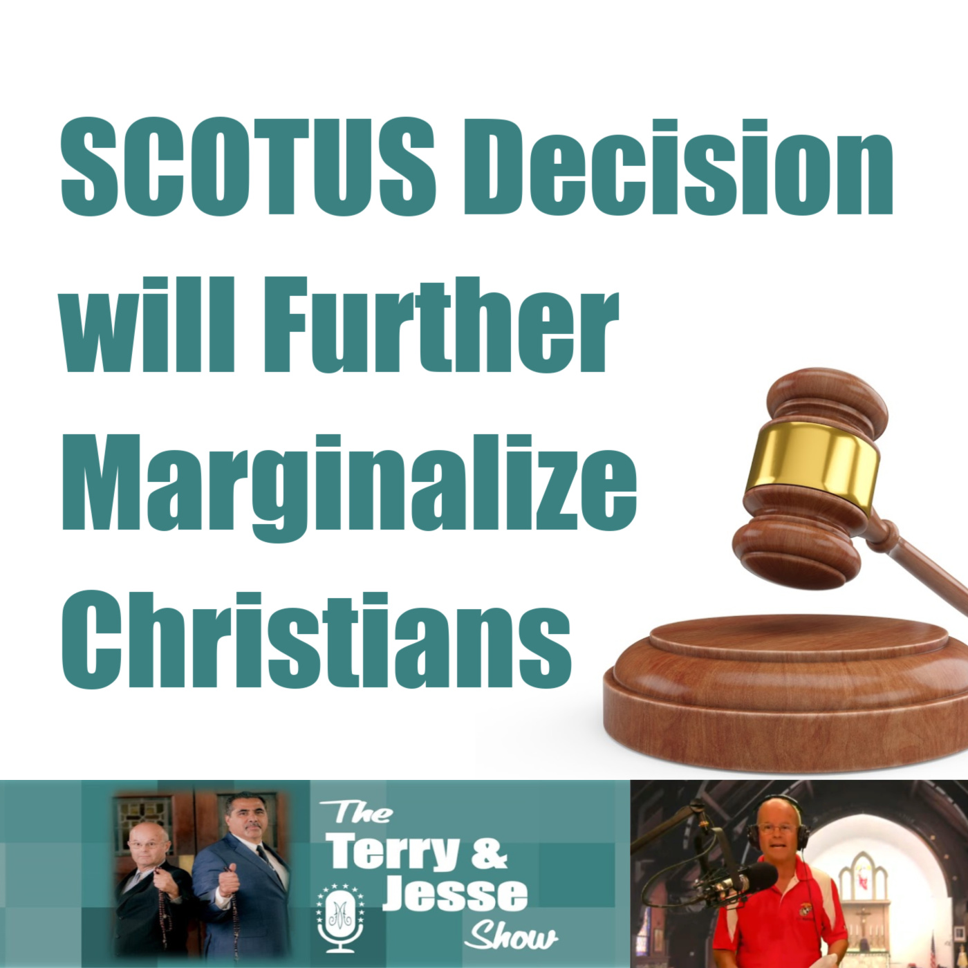 19 Jun 2020 – Supreme Court Decision will Further Marginalize Christians