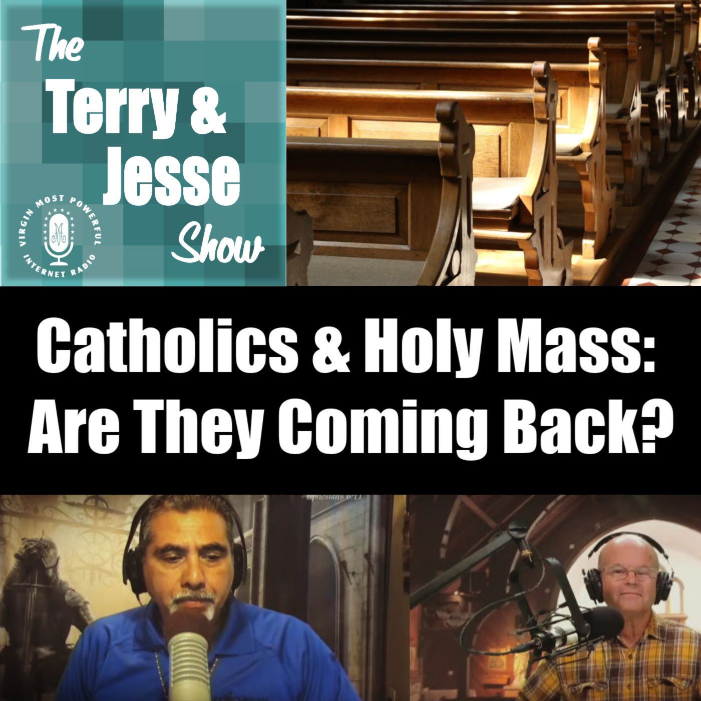 22 Jun 2020 – Catholics & Holy Mass, are They Coming Back?