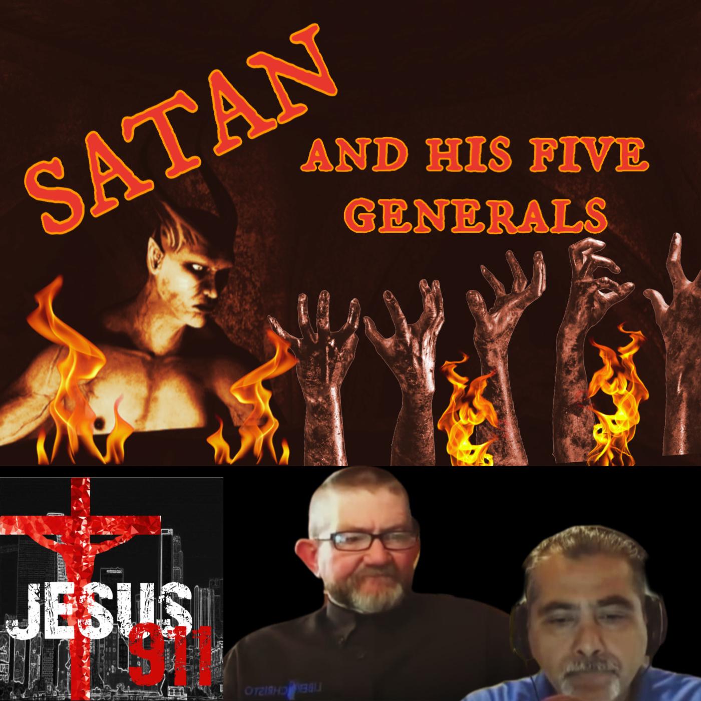 22 Jun 2020 – Satan and his Five Generals