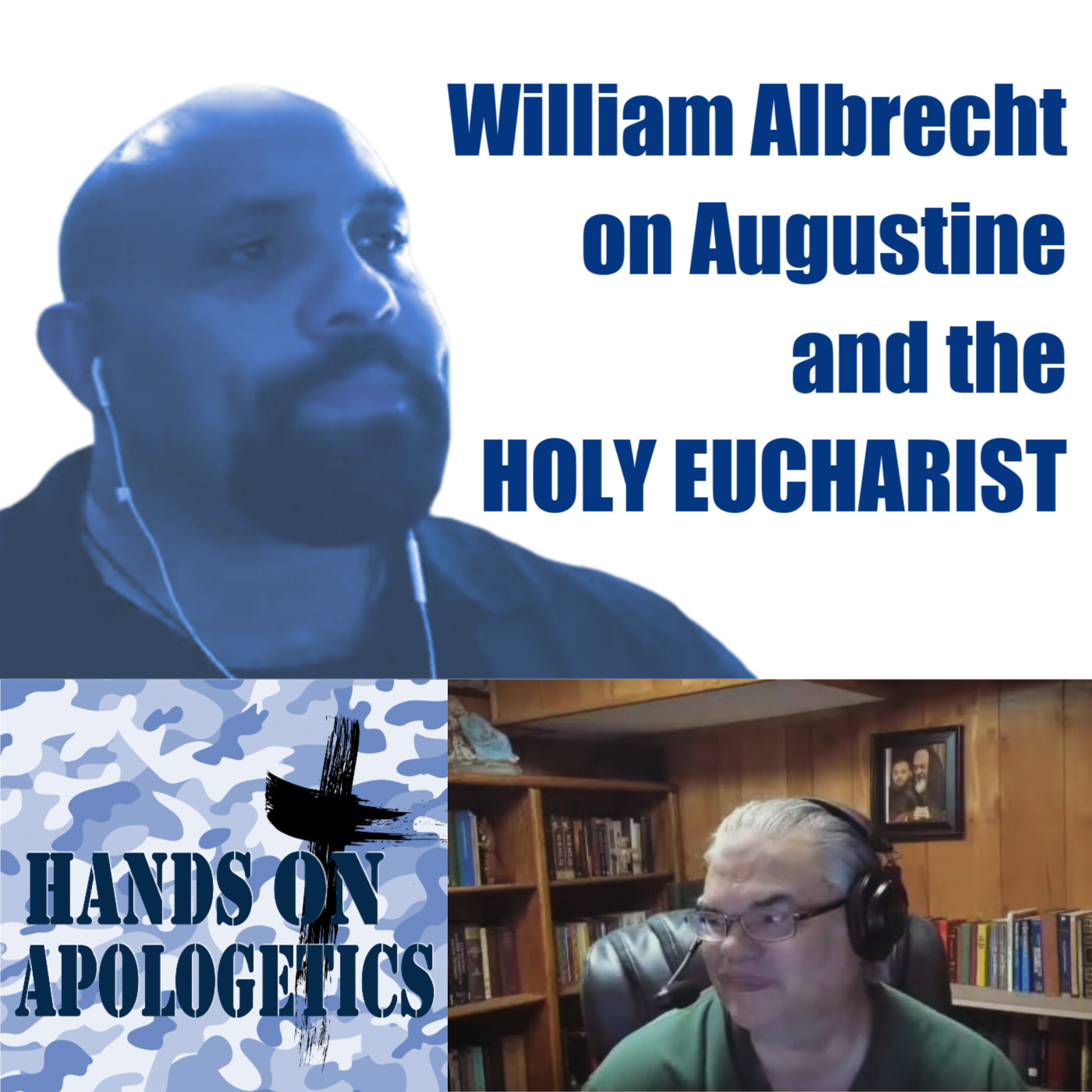 22 Jun 2020 – William Albrecht on Augustine and the Holy Eucharist