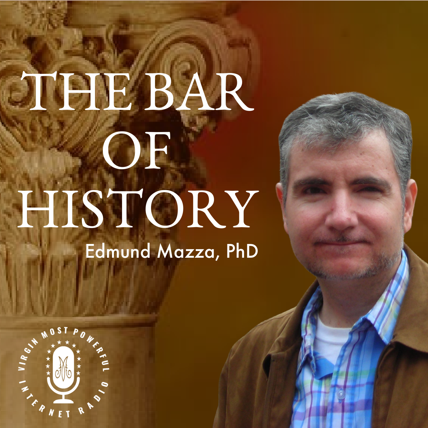 The Bar of History with Dr. Ed Mazza