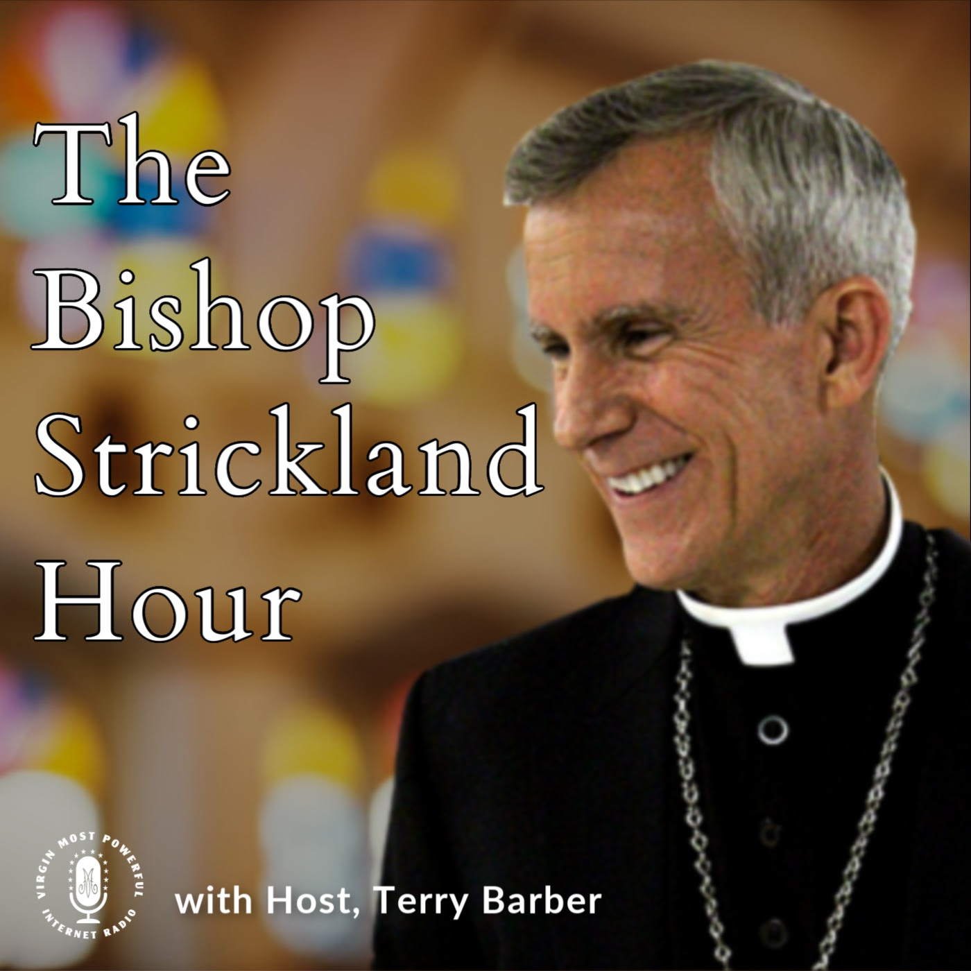 The Bishop Strickland Hour – Virgin Most Powerful Radio